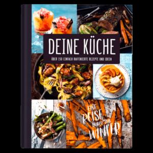 DEINE KÜCHE – Eine Reise durch den Winter