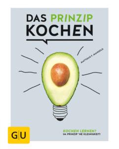 Kochbuch für Kochanfänger: Das Prinzip Kochen
