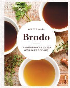 Brühenkochbuch Brodo von Marco Canora
